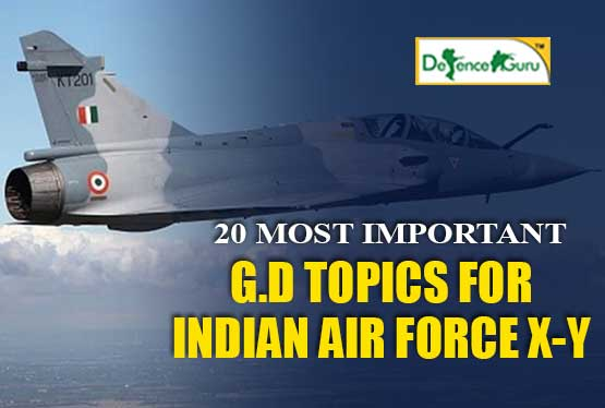 20 Important GD Topics For Indian Air Force X Y