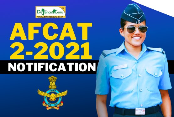 AFCAT-2-2021 Notification Details