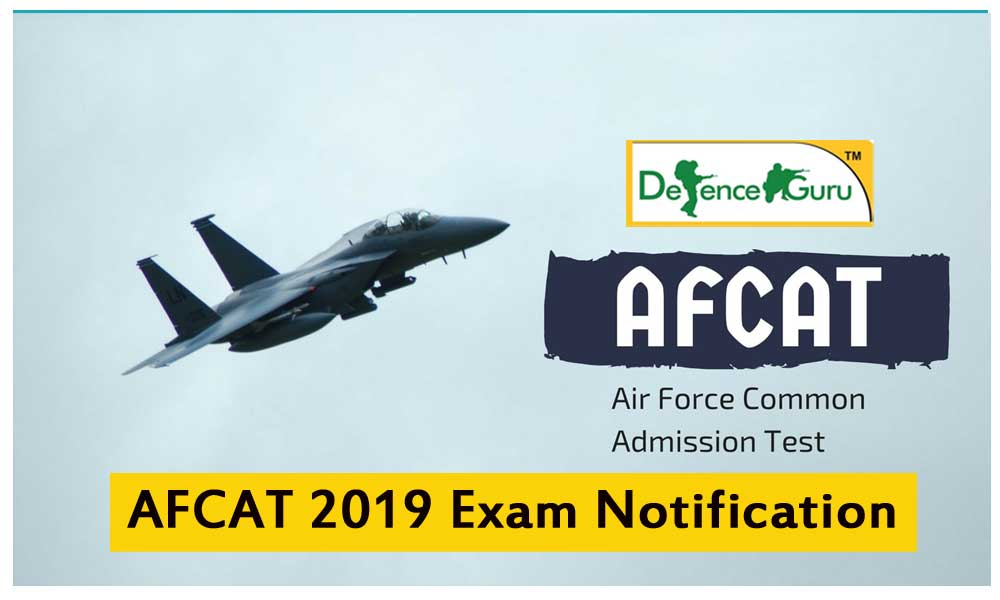 AFCAT 2019 Exam Notification