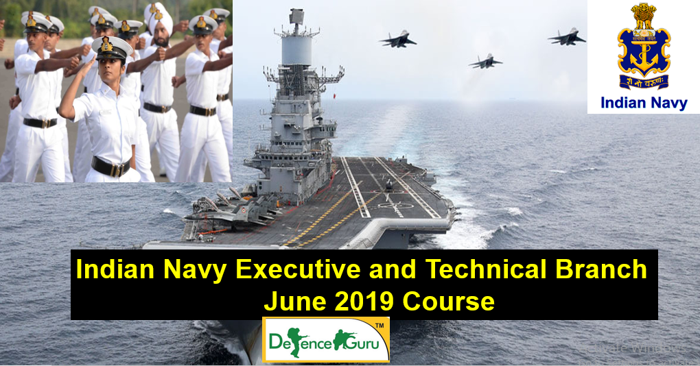 Indian Navy Executive and Technical Branch Notification 2019 , Join Indian Navy