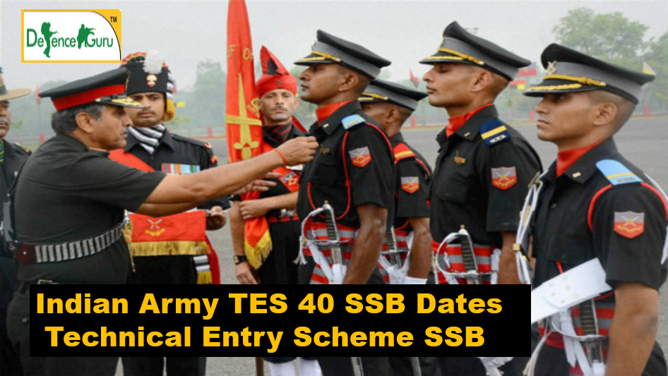 Indian Army TES 40 SSB Dates