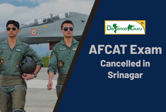 AFCAT Exam Cancelled in Srinagar