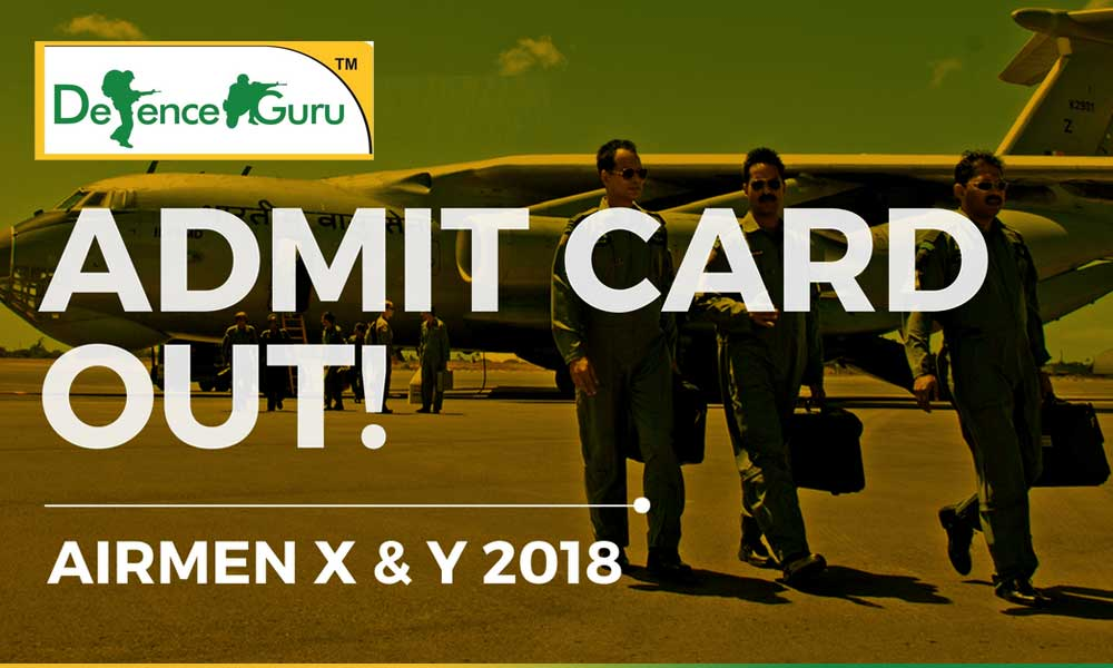 Indian Air Force Group X & Y Admit Card 2018