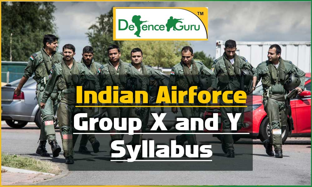 Indian Airforce Exam Group X and Y Syllabus