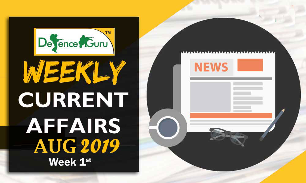 Current Affairs Aug 2019 1st Week