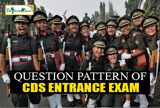 Question Pattern Of CDS Exam