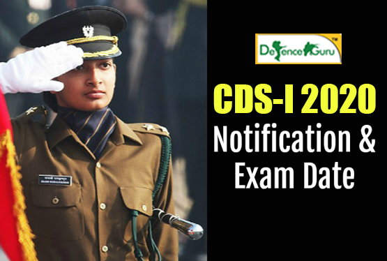 CDS-I 2020 Notification and Exam Date Release