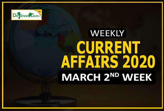 Current Affairs March 2020 2nd Week