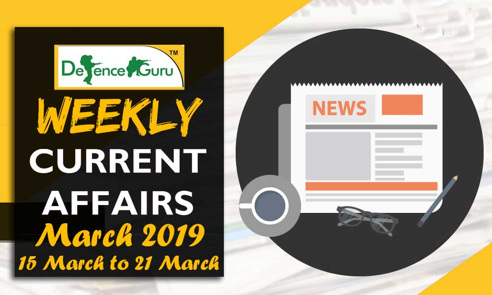 Weekly Current Affairs March 2019