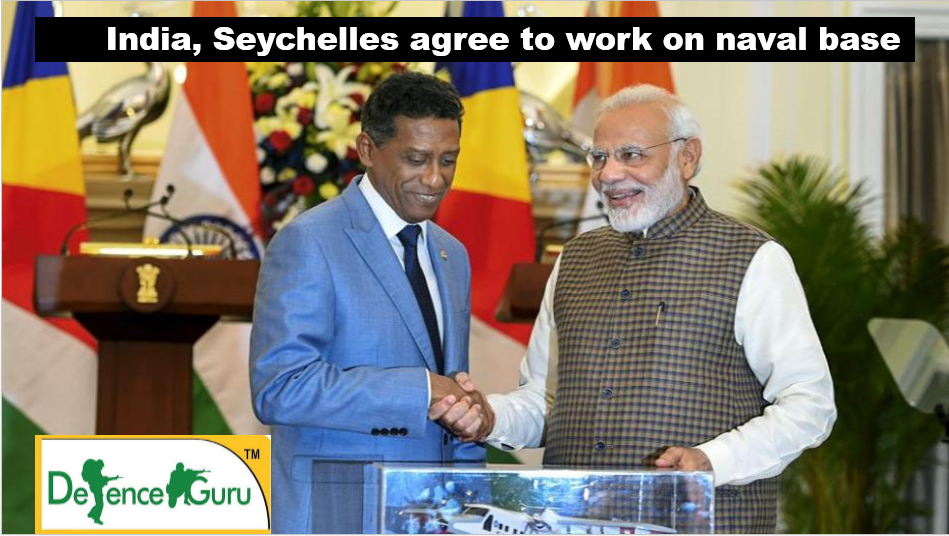 India and Seychelles agree on naval base at Assumption Island, India Seychelles defence agreement