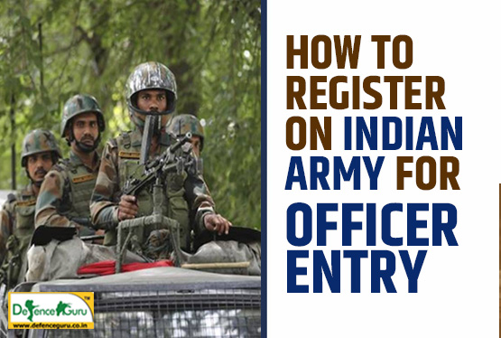 How to Register on Indian Army for Officer Entry