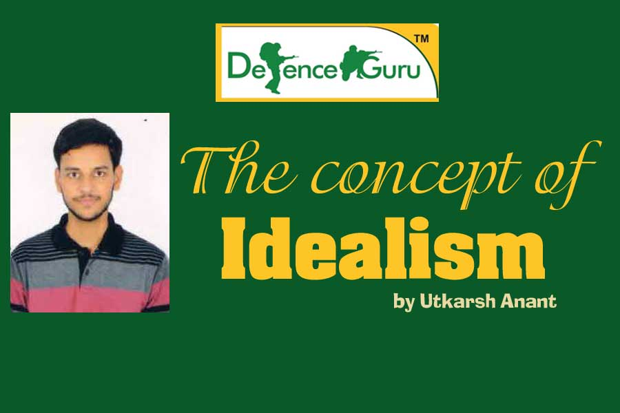 The concept of Idealism by Utkarsh Anant