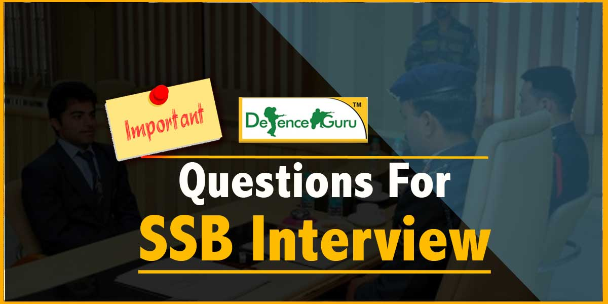 Important Questions For SSB Interview
