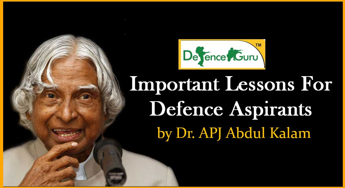 Important lessons for Defence aspirants by Dr APJ Abdul Kalam