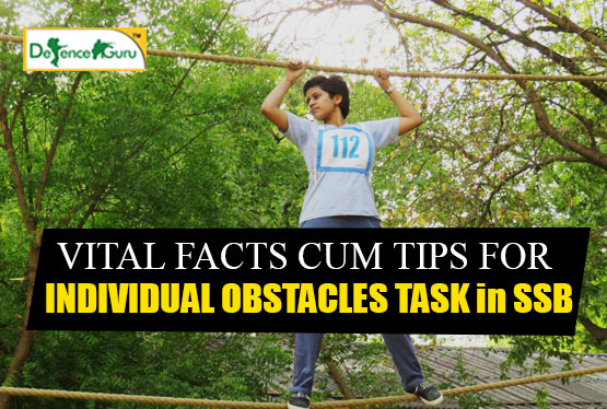 Vital Facts Cum Tips For Individual Obstacles Task in SSB