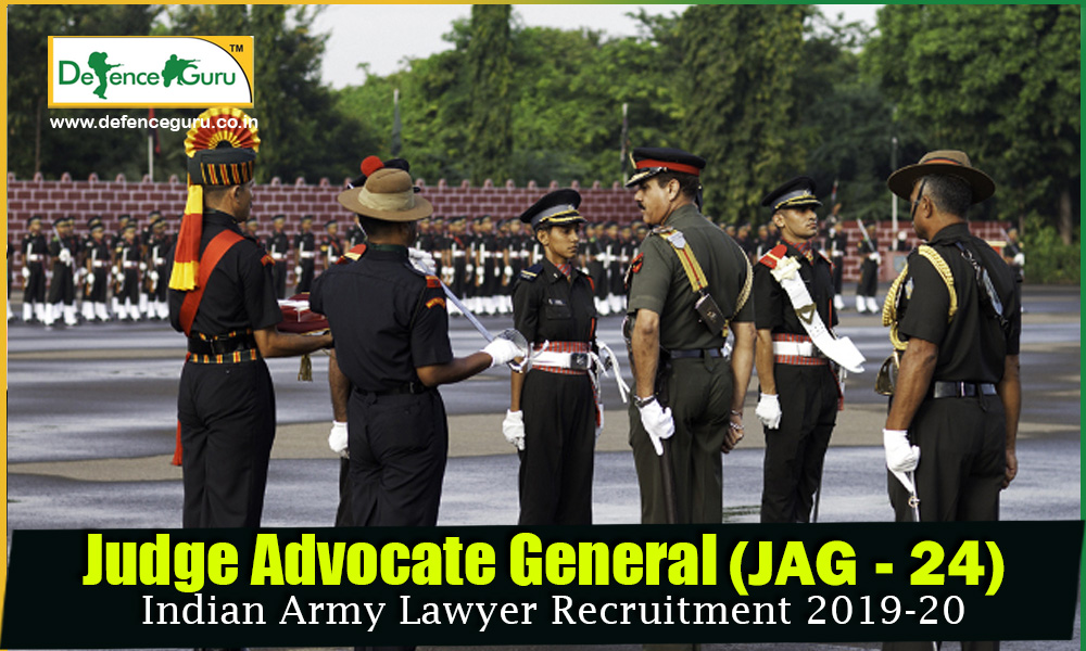Indian Army JAG Entry Scheme (JAG 24) Lawyer Recruitment 2019-20