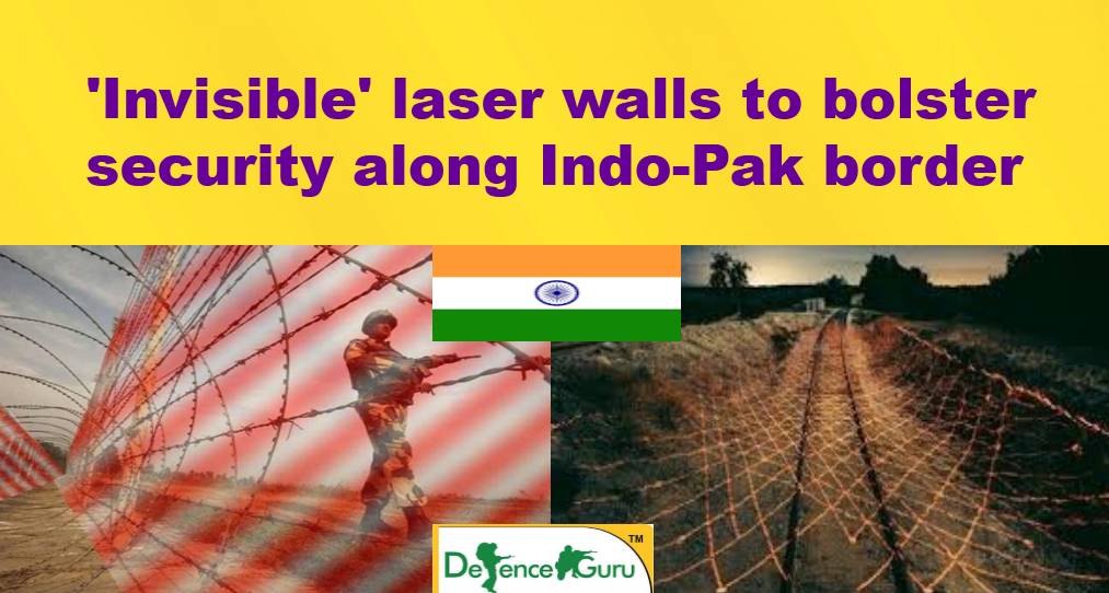 Laser fencing along India Pakistan Border
