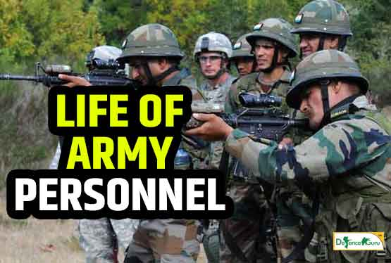 LIFE OF ARMY PERSONNEL
