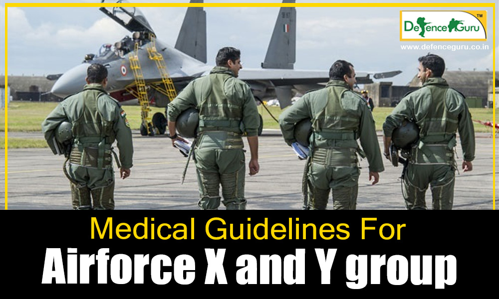 Medical Standards for AirForce X and Y group