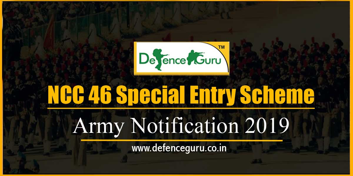 NCC 46 Special Entry Scheme Army Notification