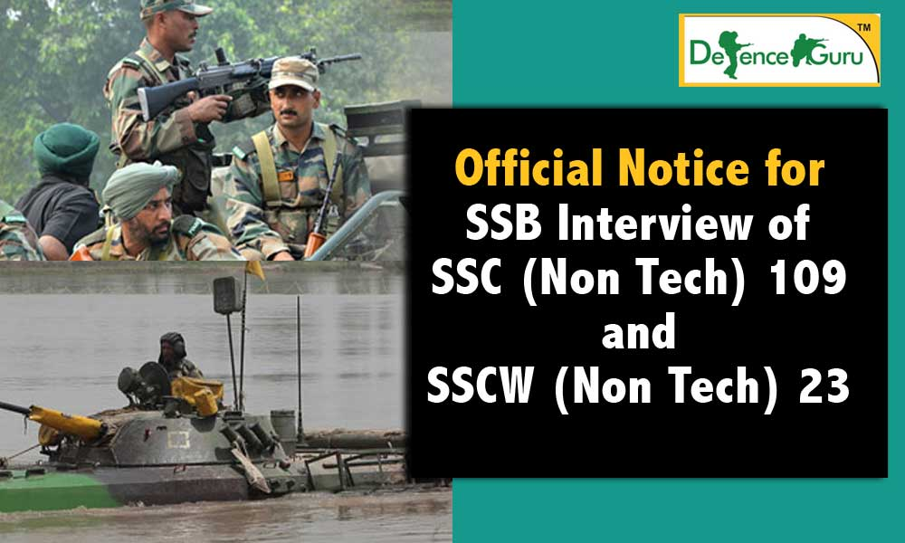 Notice for SSB Interview of SSC (Non Tech) 109 and SSCW