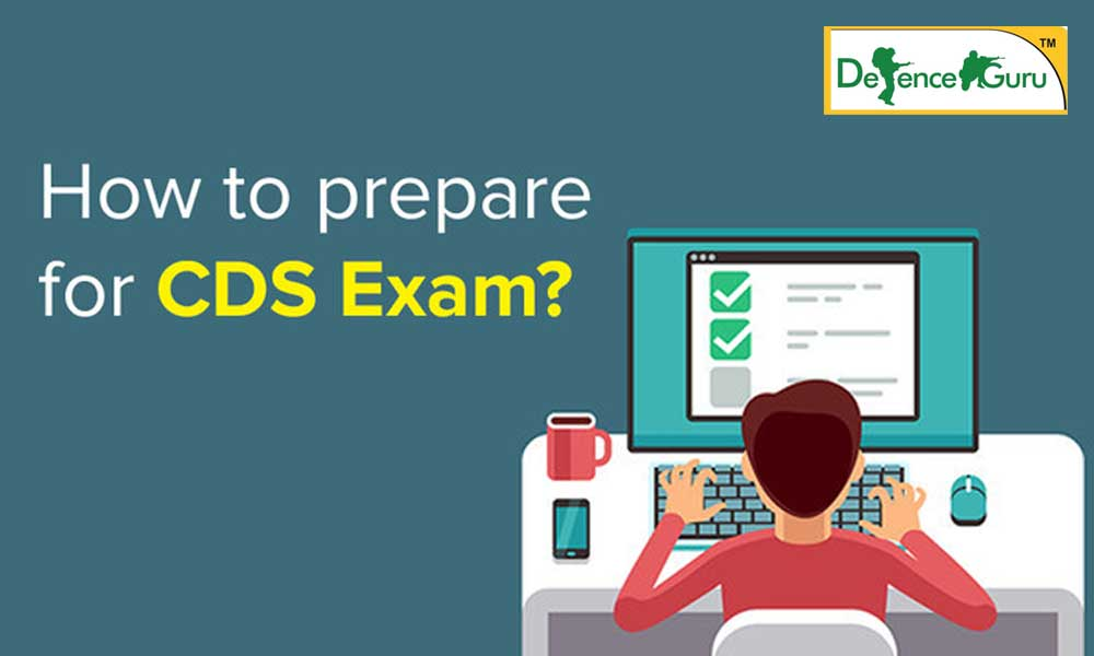 How To Prepare For CDS Exam