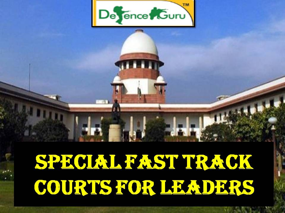 Special Fast track Courts for Leaders