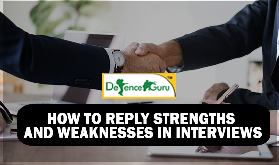 How to Reply Strengths and Weaknesses in Interviews