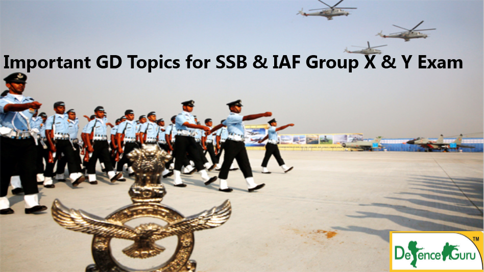 Group Discussion Topics for SSB & IAF