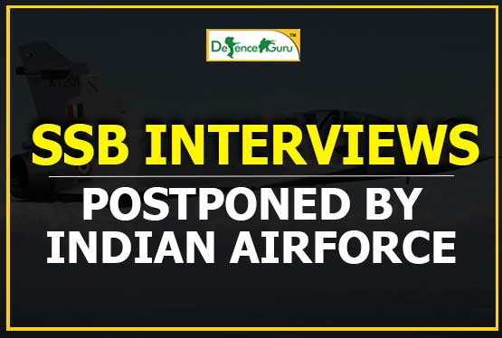 SSB Interviews Postponed by Indian AirForce