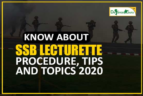 Know About SSB Lecturette Procedure, Tips and Topics 2020