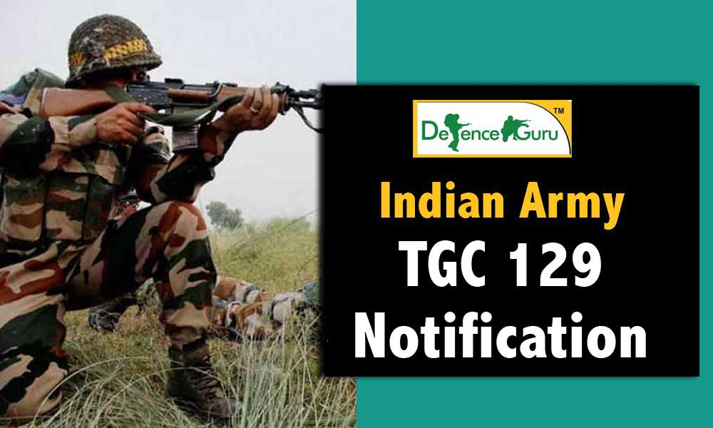 Indian Army TGC 129 Notification