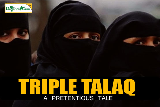 Triple Talaq-A Pretentious Tale