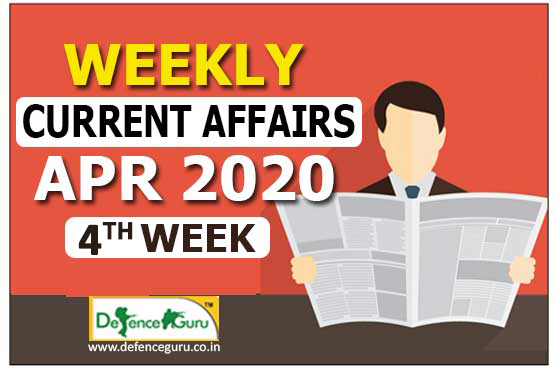 Current Affairs April 2020 4th Week