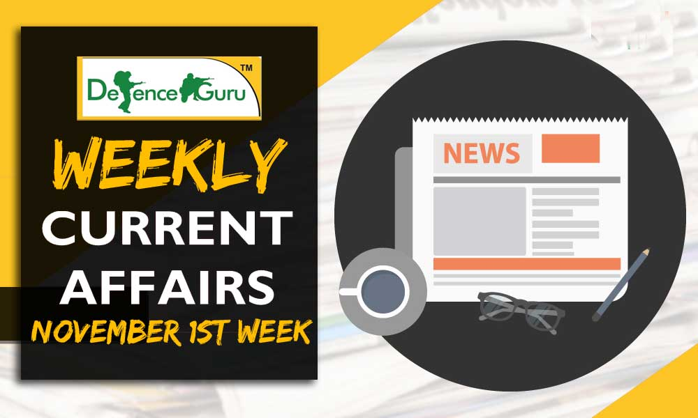Weekly Current Affairs November 2018