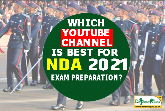 Best Youtube Channels 2021 Which Youtube Channel is Best for NDA 2021 Exam Preparation