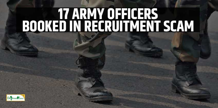 17 Army officers booked in recruitment scam