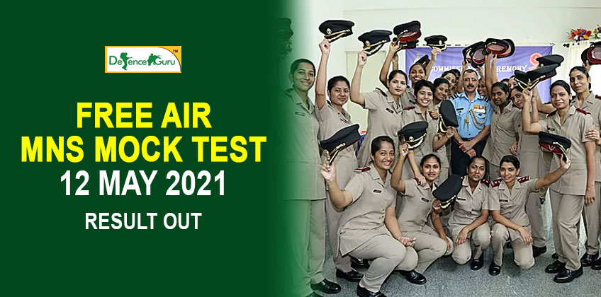 FREE AIR MNS MOCK TEST - 12 MAY 2021 RESULT OUT