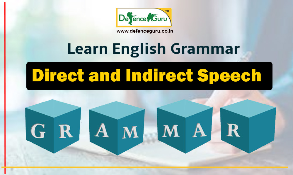 Direct and Indirect Speech - English Grammar
