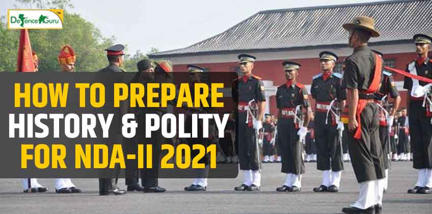 How to Prepare History and Polity For NDA-2 2021
