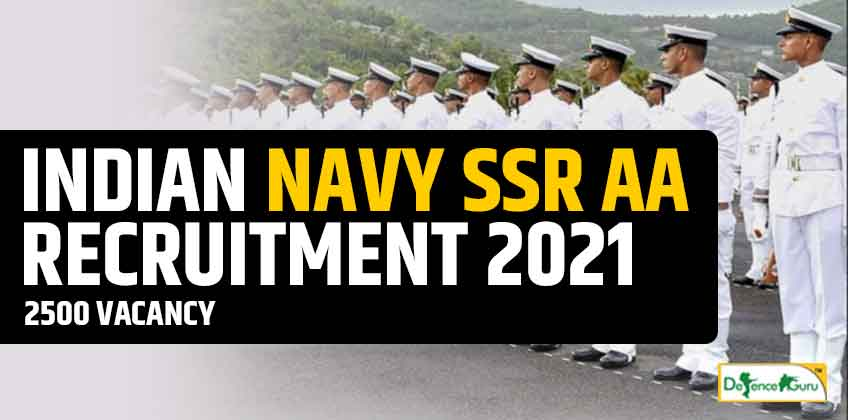 Indian Navy SSR AA Recruitment Notification 2021 - 2500 Vacancy