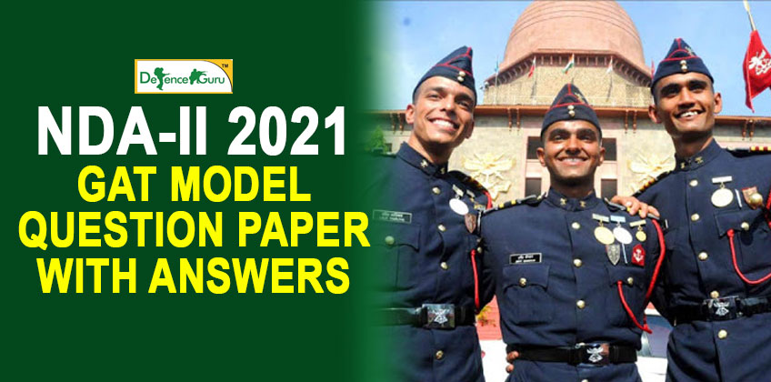 NDA-II 2021 GAT Model Question Paper with Answers