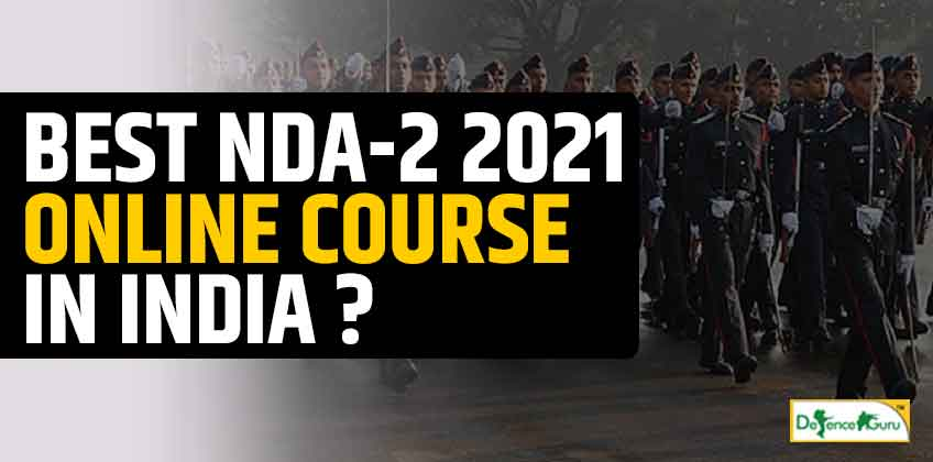 BEST NDA-2 2021 ONLINE COURSE IN INDIA