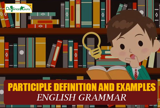 Participle Definition and Examples - English Grammar
