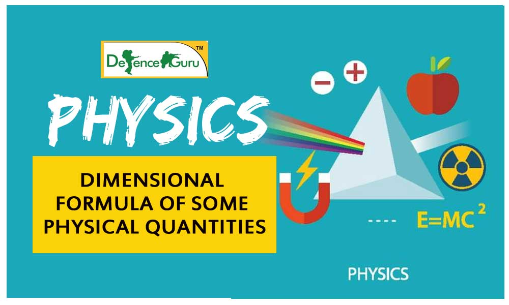Dimensional Formula of Some Physical Quantities