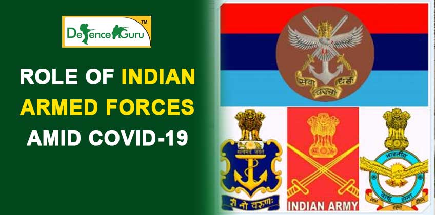 Role of Indian Armed Forces Amid Covid-19