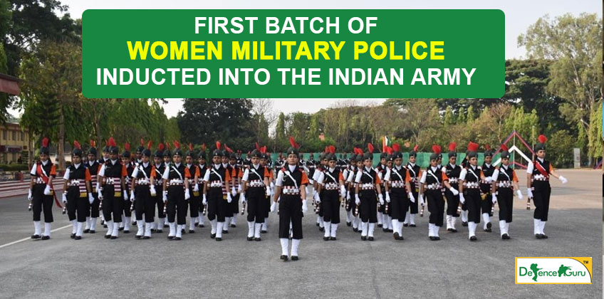1st Batch of Women Military Police inducted into the Indian Army